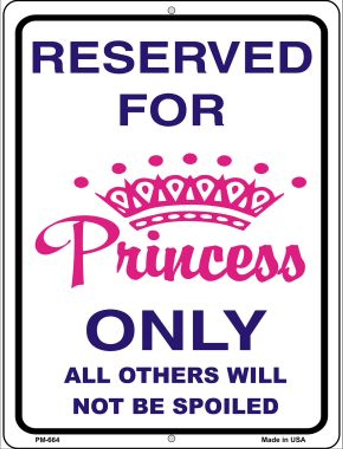 """PRINCESS PARKING ONLY-ALL OTHERS WILL BE TOAD 12/""""x18/"""" metal sign Free Shipping"""
