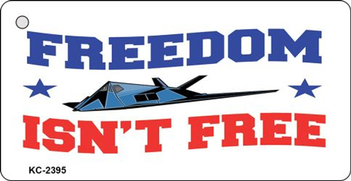 Freedom Isn't Free Novelty Key Chain
