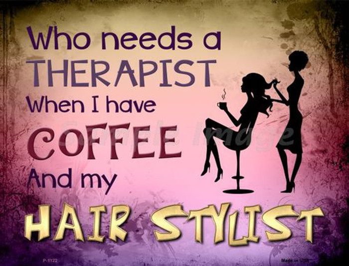 Coffee And Hair Stylist Metal Novelty Parking Sign