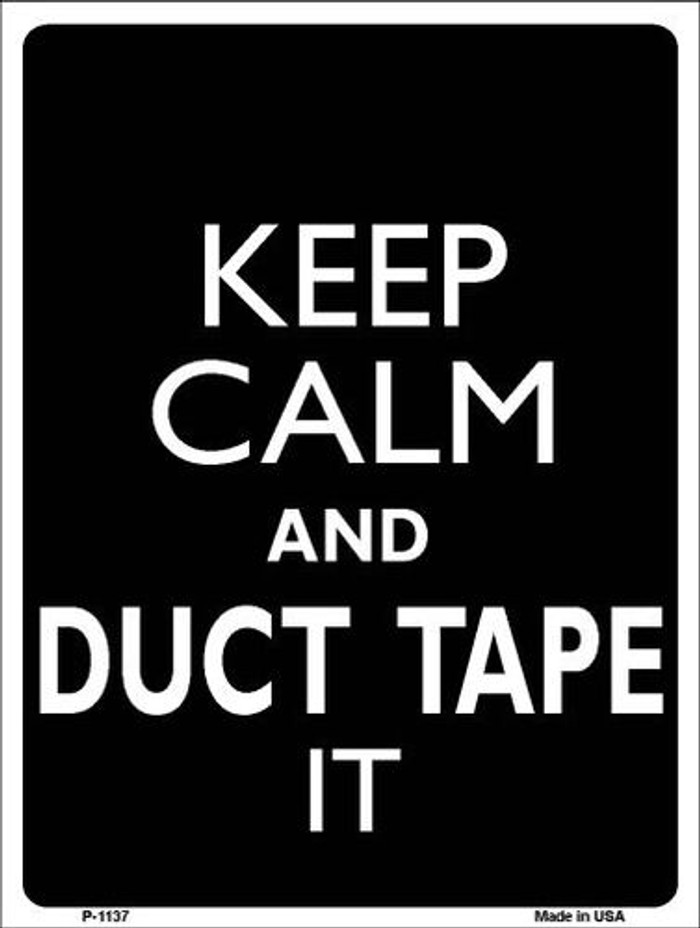 Keep Calm & Duct Tape It Metal Novelty Parking Sign