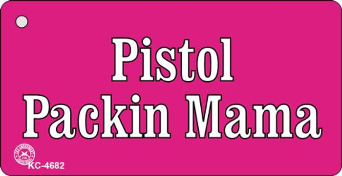 Pistol Packin Mama Novelty Key Chain