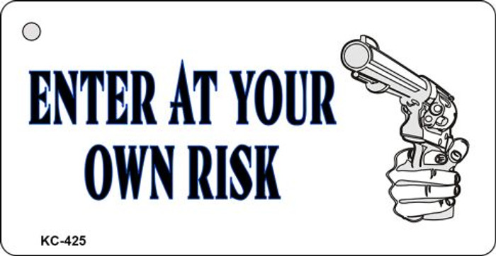 Enter At Own Risk Novelty Key Chain