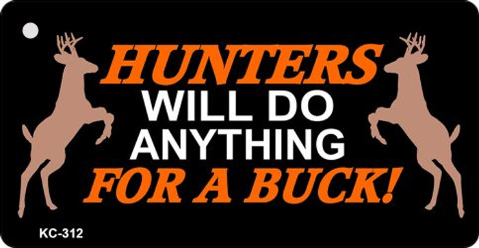 Hunters Will Do Anything Novelty Key Chain