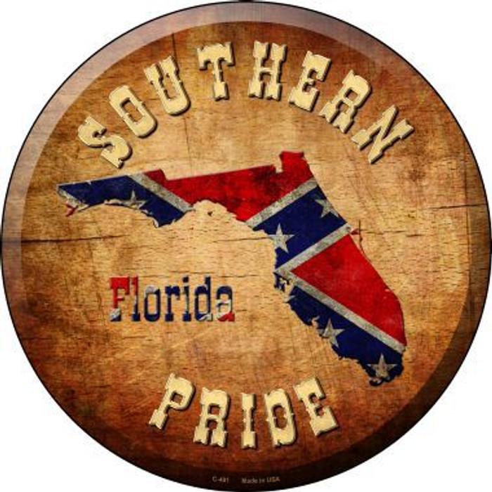 Southern Pride Florida Novelty Metal Circular Sign