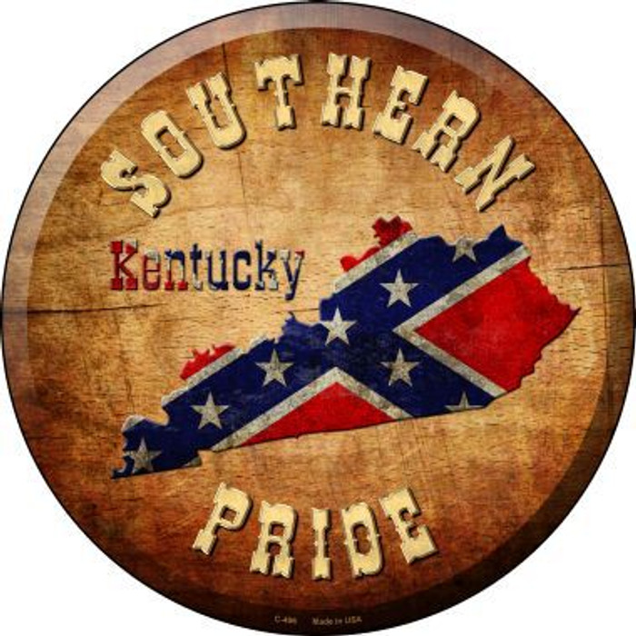 Southern Pride Kentucky Novelty Metal Circular Sign