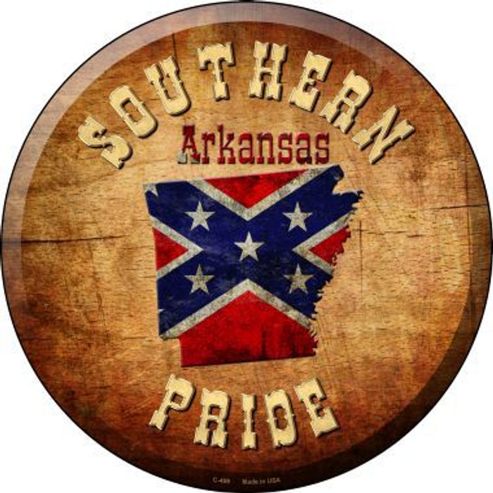 Southern Pride Arkansas Novelty Metal Circular Sign