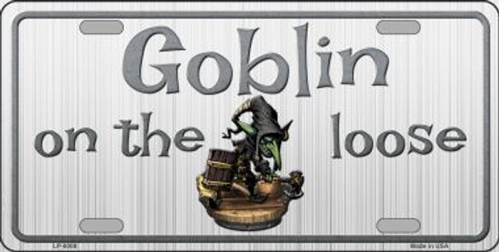 Goblin On The Loose Novelty Metal License Plate