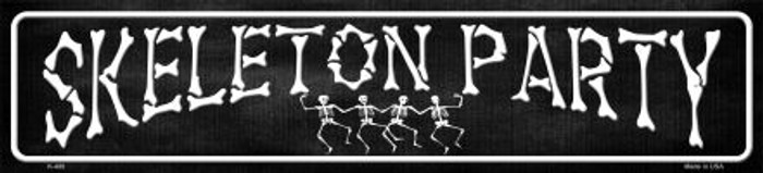 Skeleton Party Novelty Metal Small Street Sign