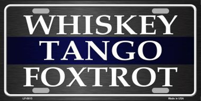 Whiskey Tango Foxtrot Novelty Metal License Plate