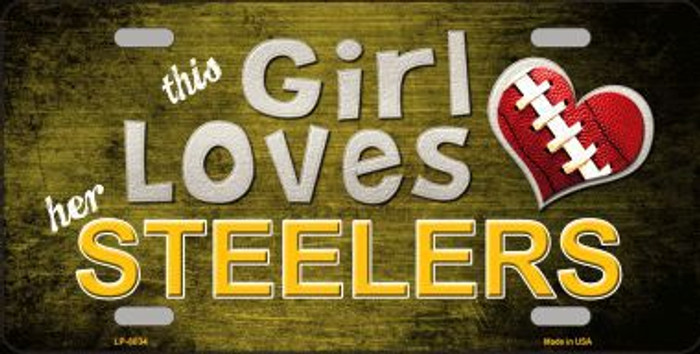 This Girl Loves Her Steelers Novelty Metal License Plate
