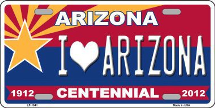 Arizona Centennial I Love Arizona Metal Novelty License Plate