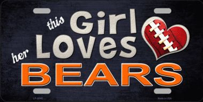 This Girl Loves Her Bears Novelty Metal License Plate