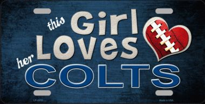 This Girl Loves Her Colts Novelty Metal License Plate