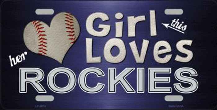 This Girl Loves Her Rockies Novelty Metal License Plate