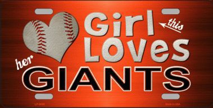 This Girl Loves Her Giants Novelty Metal License Plate