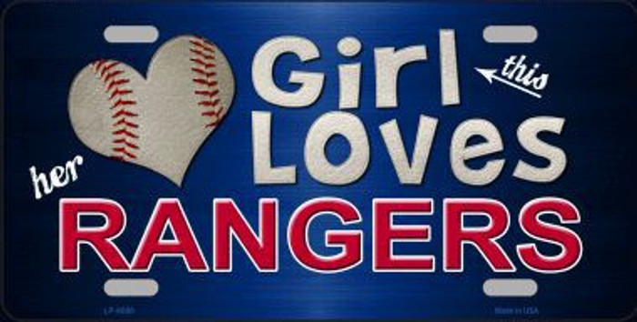 This Girl Loves Her Rangers Novelty Metal License Plate