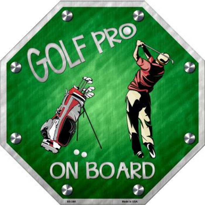 Golf Pro On Board Metal Novelty Stop Sign