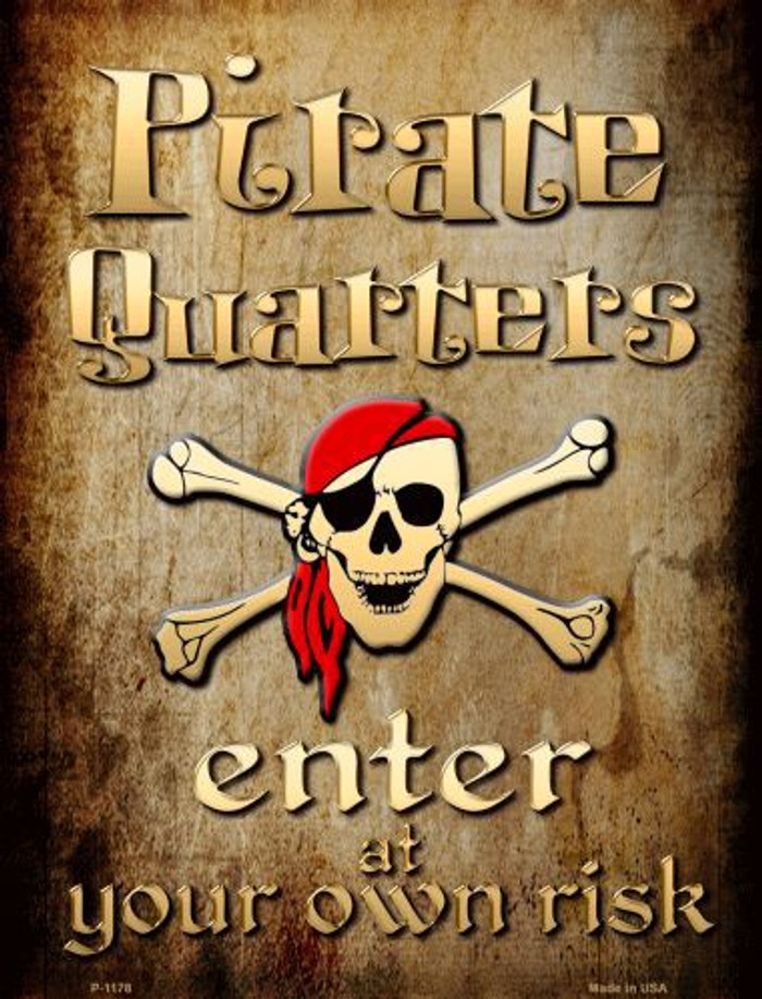 Pirate Quarters Metal Novelty Parking Sign