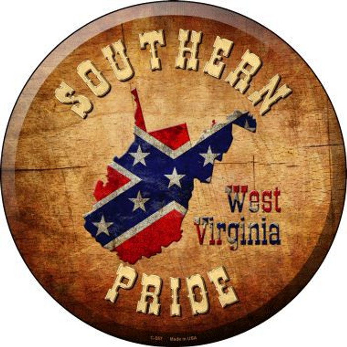 Southern Pride West Virginia Novelty Metal Circular Sign