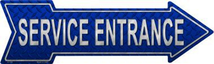 Service Entrance Novelty Metal Arrow Sign