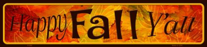 Happy Fall Yall Novelty Metal Small Street Sign
