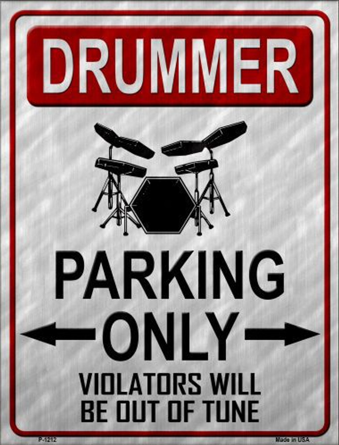 Drummer Parking Metal Novelty Parking Sign