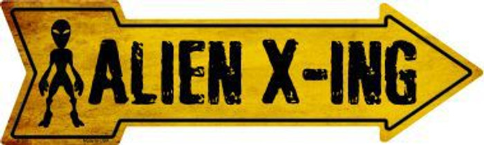 Alien X ing Novelty Metal Arrow Sign