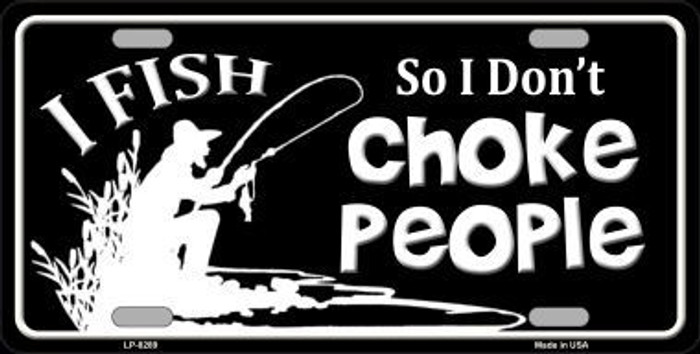Dont Choke People Novelty Metal License Plate