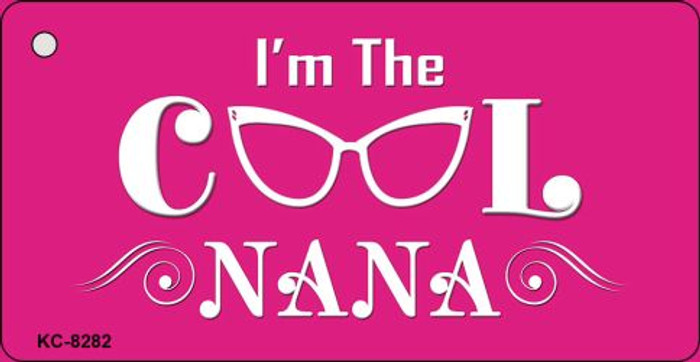 Im The Cool Nana Novelty Key Chain