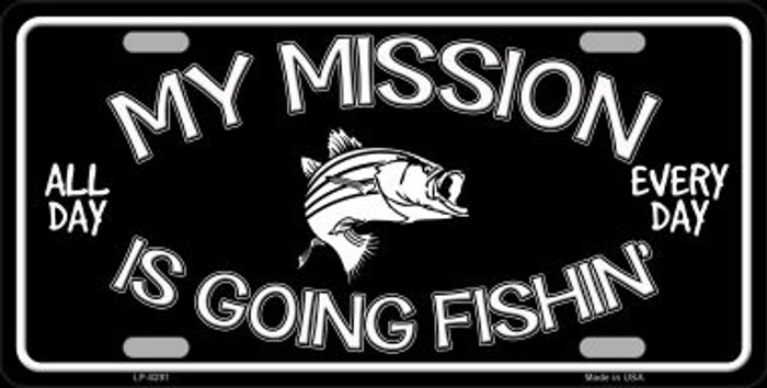 Mission Is Fishin Novelty Metal License Plate