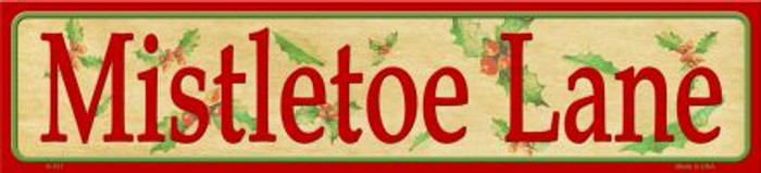 Mistletoe Lane Novelty Metal Small Street Sign