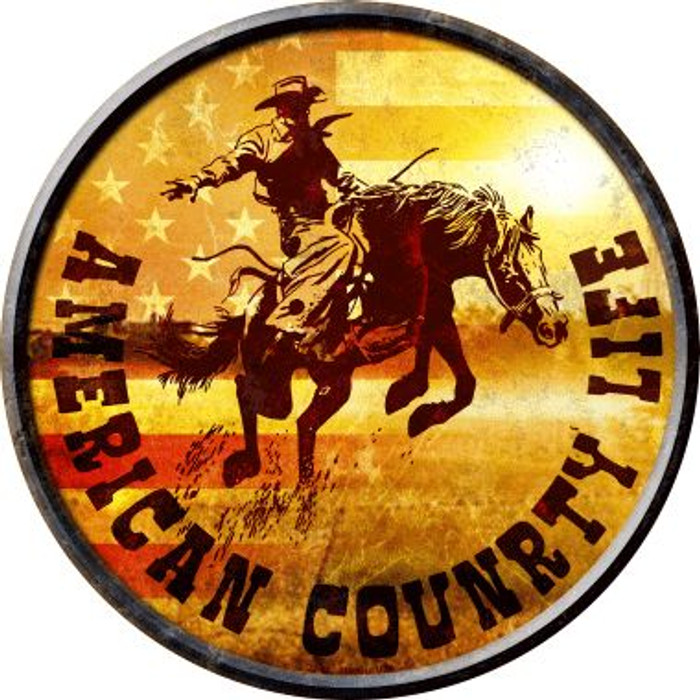 American Country Life Novelty Metal Circular Sign