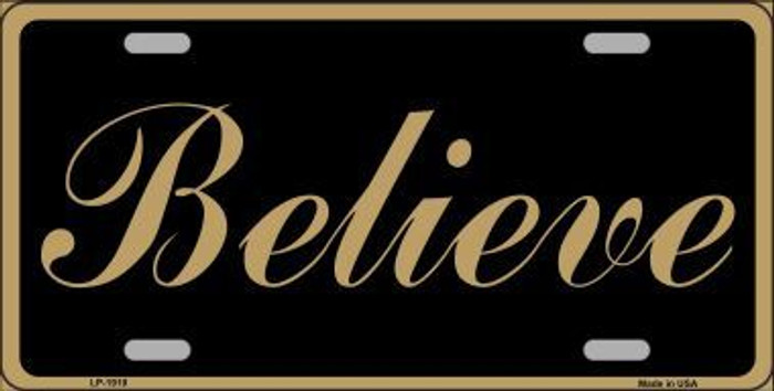 Believe Metal Novelty License Plate