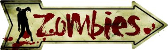 Zombies Novelty Metal Arrow Sign