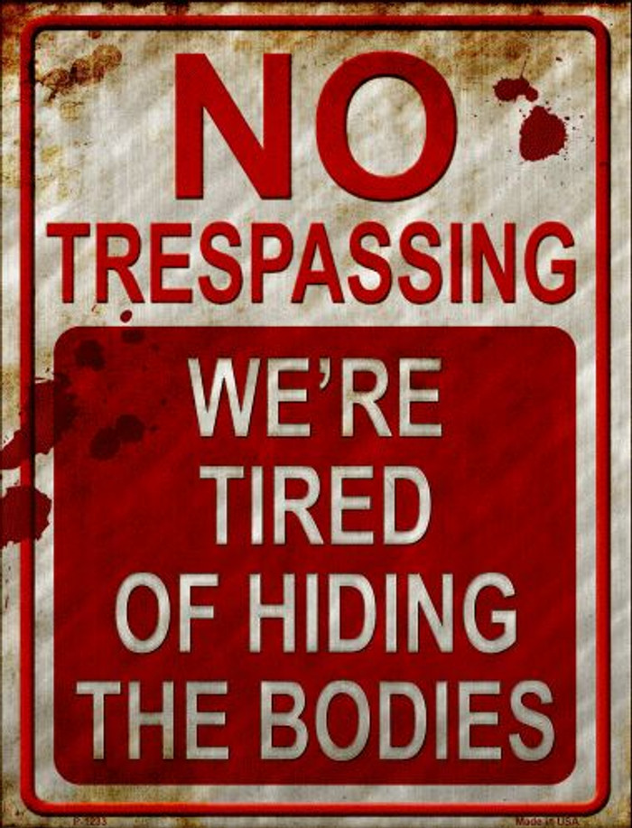 No Trespassing Metal Novelty Parking Sign