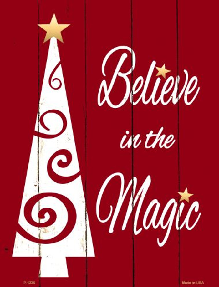 Believe In Magic Metal Novelty Parking Sign