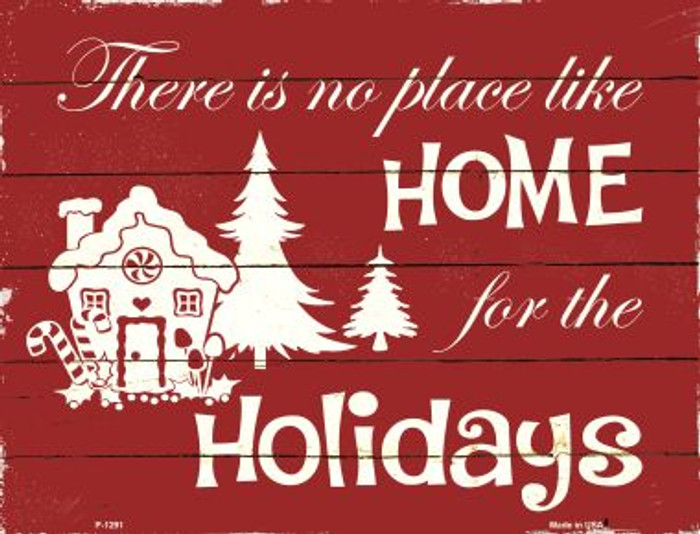 Home For The Holidays Metal Novelty Parking Sign