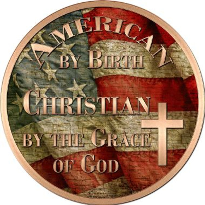 American Christian Novelty Metal Circular Sign