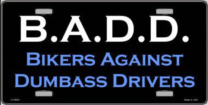 B.A.D. Metal Novelty License Plate