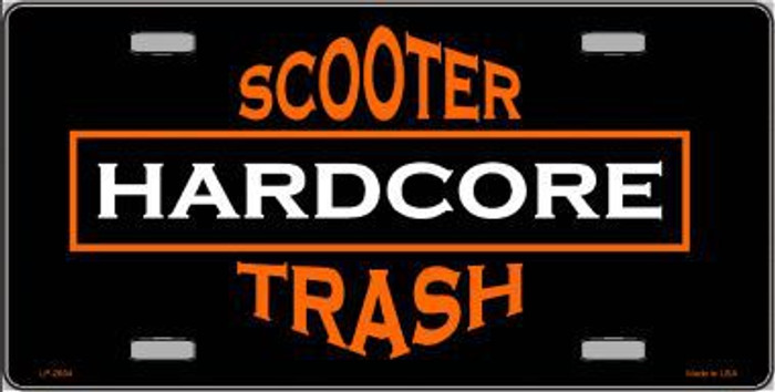 Hardcore Scooter Trash Black Novelty Metal License Plate