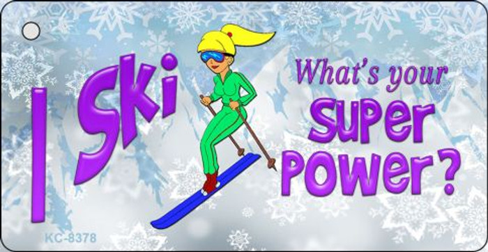 I Ski What's Your Super Power Novelty Metal Key Chain