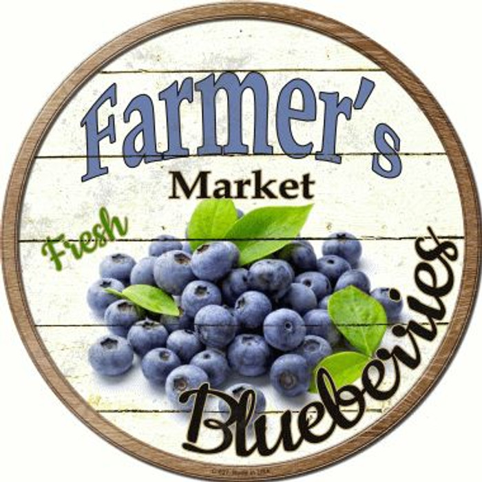 Farmers Market Blueberries Novelty Metal Circular Sign