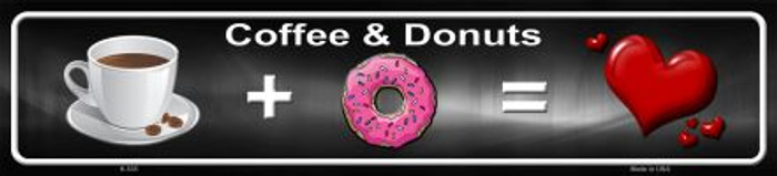 Coffee And Donuts Novelty Metal Mini Street Sign