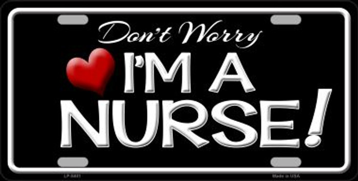 Im A Nurse Novelty Metal License Plate