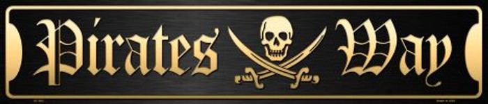 Pirates Way Metal Novelty Street Sign