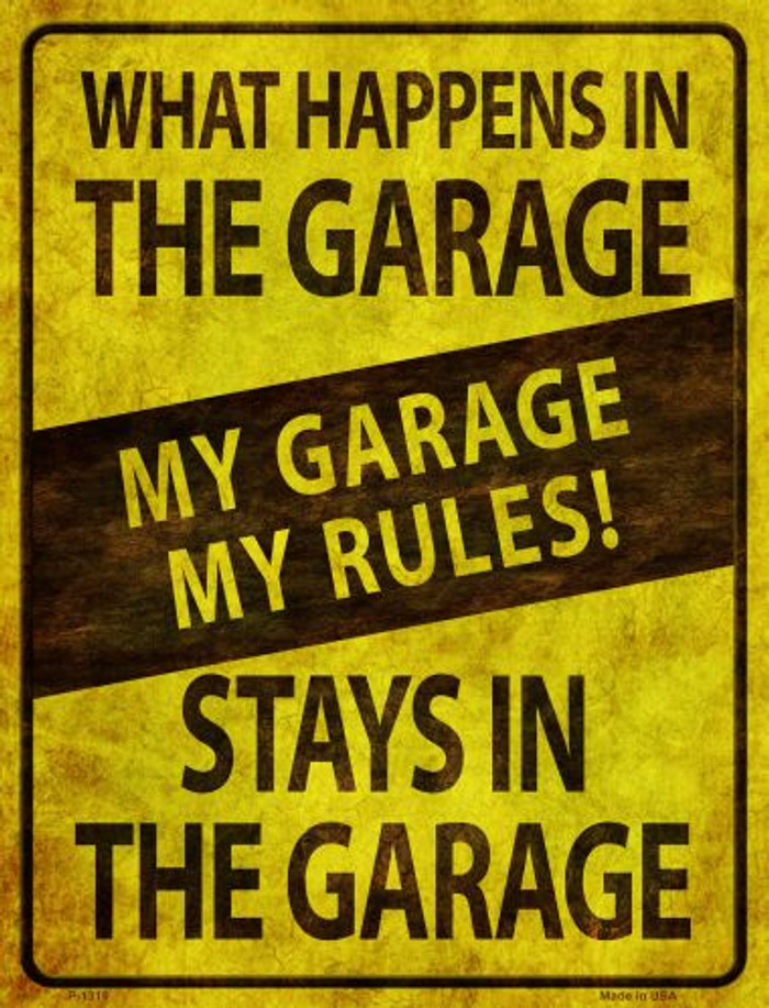My Garage My Rules Metal Novelty Parking Sign