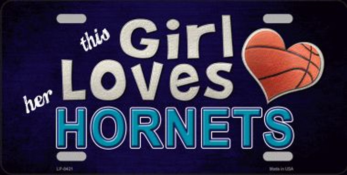 This Girl Loves Her Hornets Novelty Metal License Plate