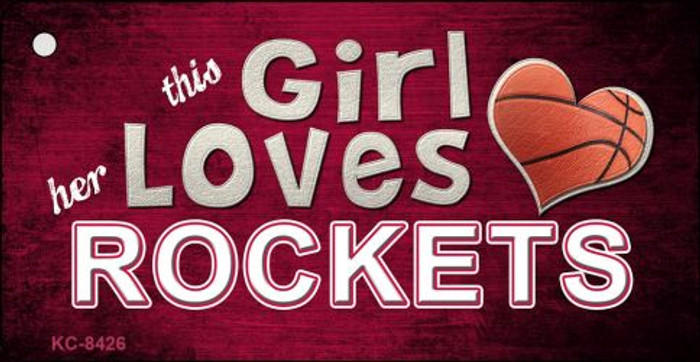 This Girl Loves Her Rockets Novelty Metal Key Chain