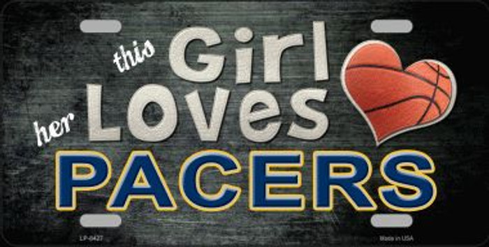 This Girl Loves Her Pacers Novelty Metal License Plate