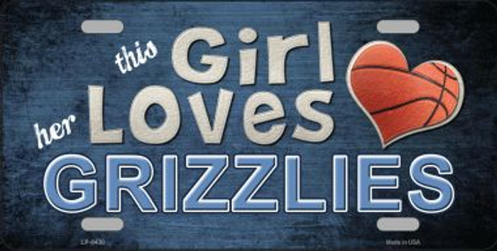 This Girl Loves Her Grizzlies Novelty Metal License Plate